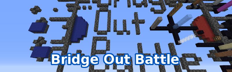 Bridge Out Battle